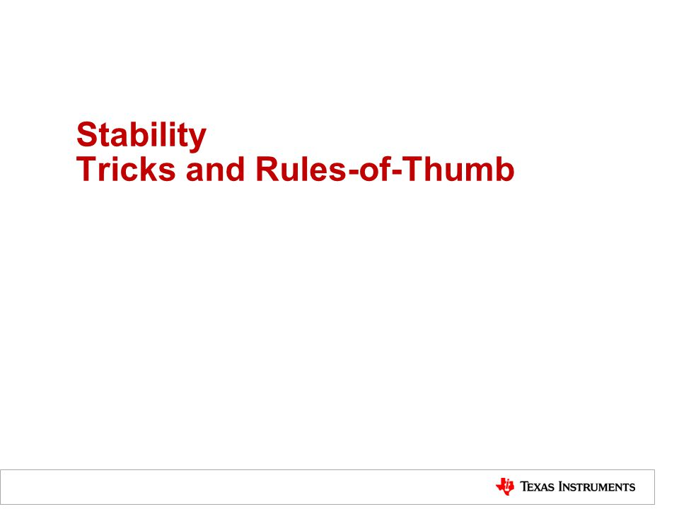 Stability Tricks and Rules-of-Thumb