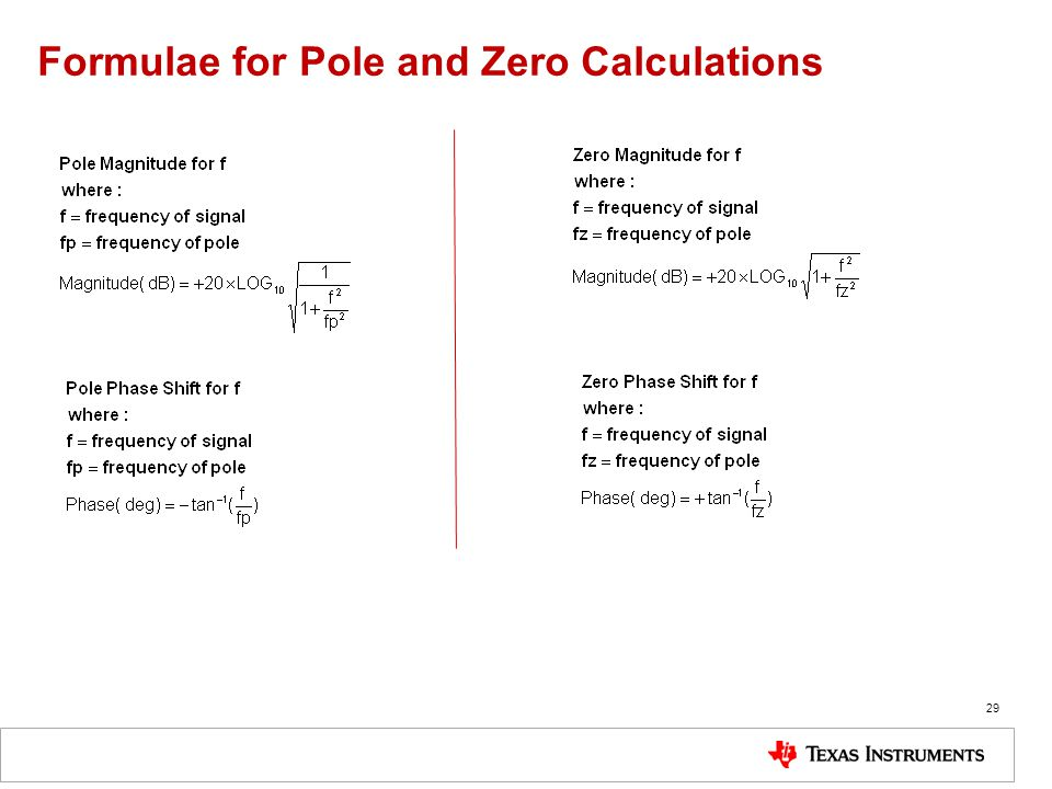 Formulae for Pole and Zero Calculations