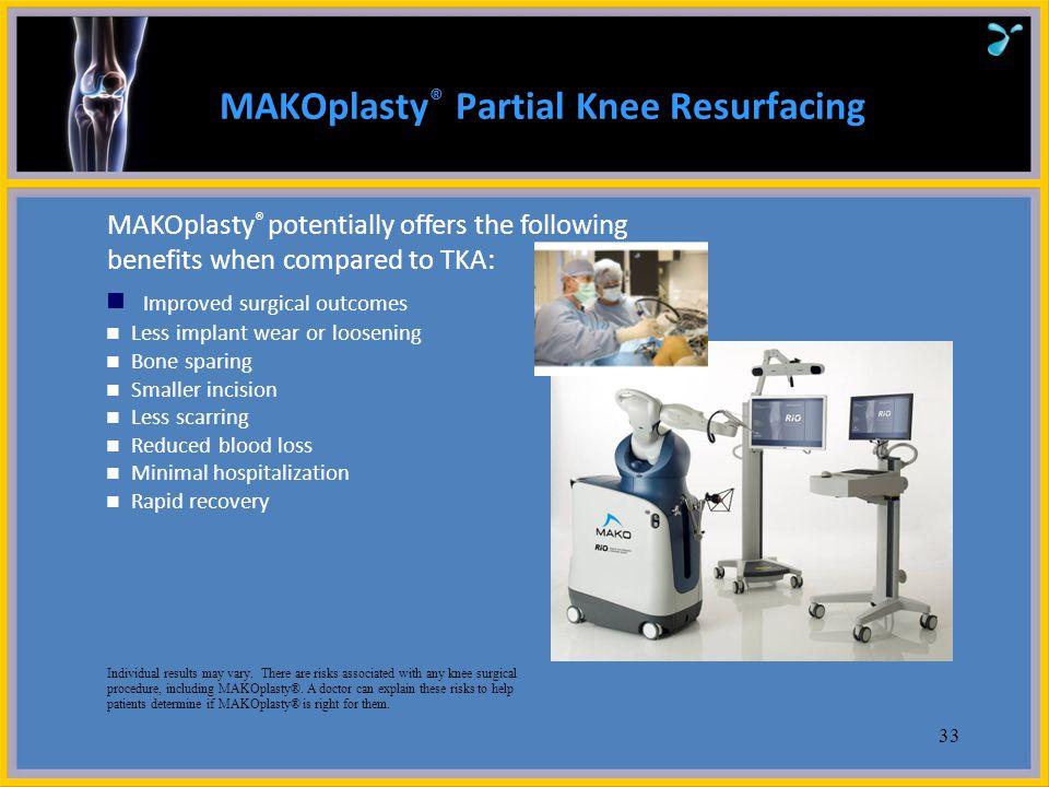 MAKOplasty® Partial Knee Resurfacing