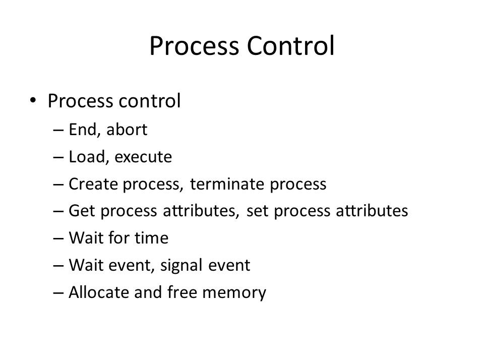 Process Control Process control End, abort Load, execute