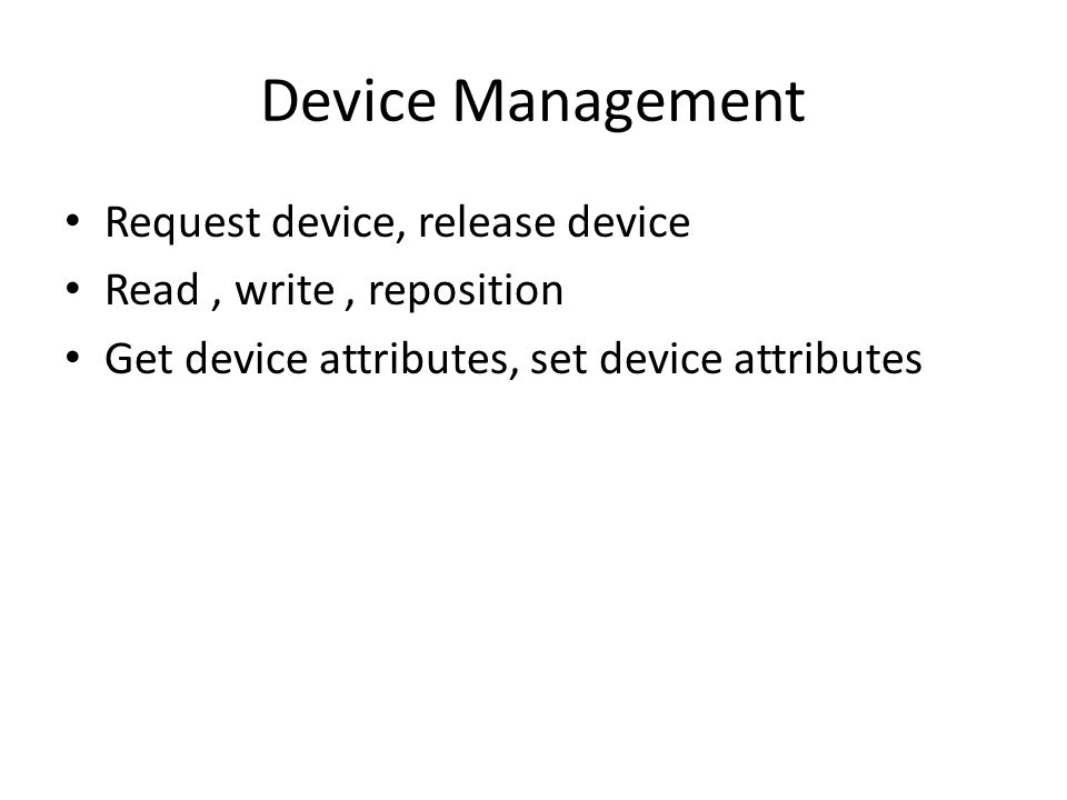 Device Management Request device, release device