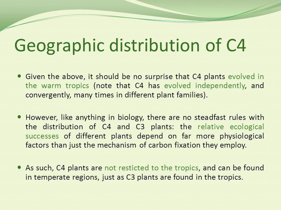 Geographic distribution of C4