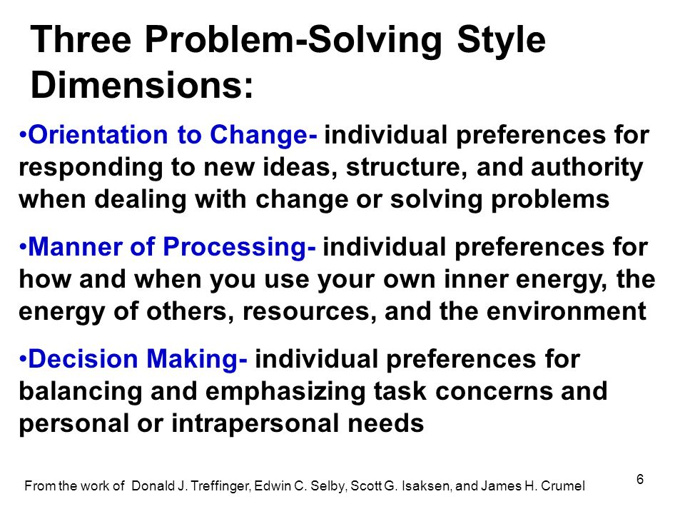 Three Problem-Solving Style Dimensions: