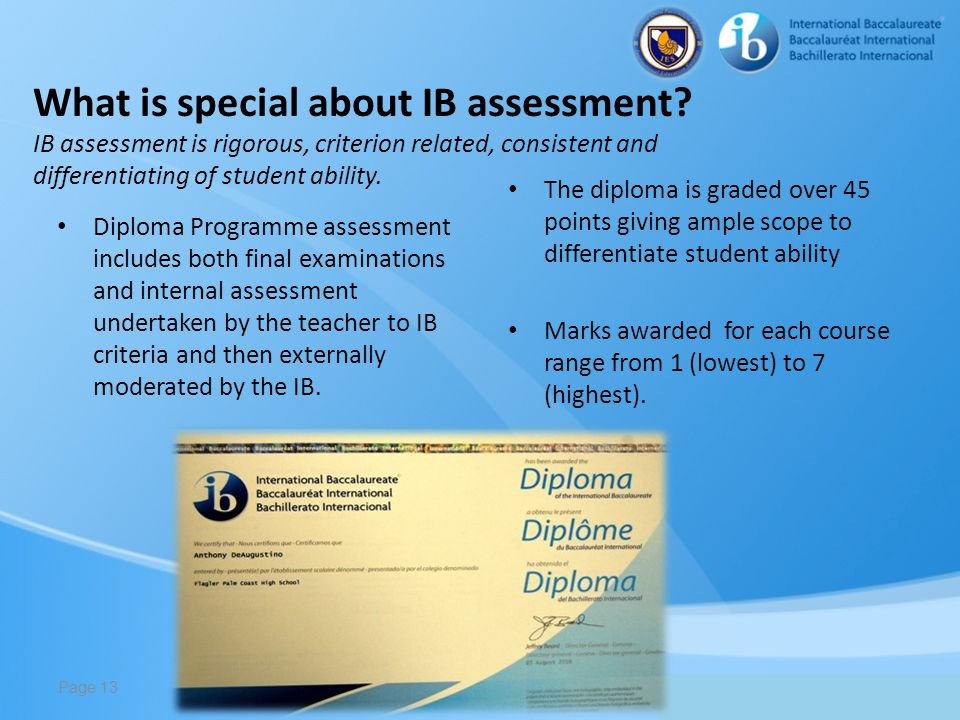 What is special about IB assessment