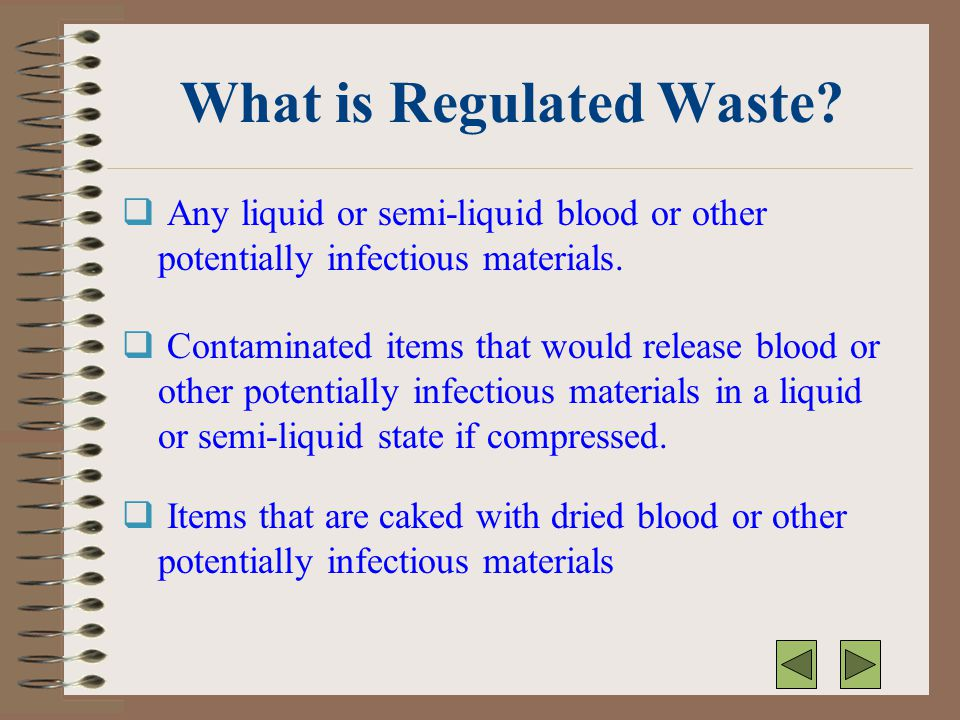 What is Regulated Waste