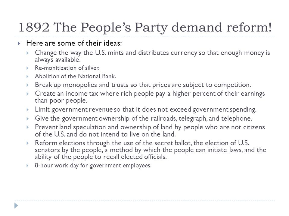1892 The People's Party demand reform!