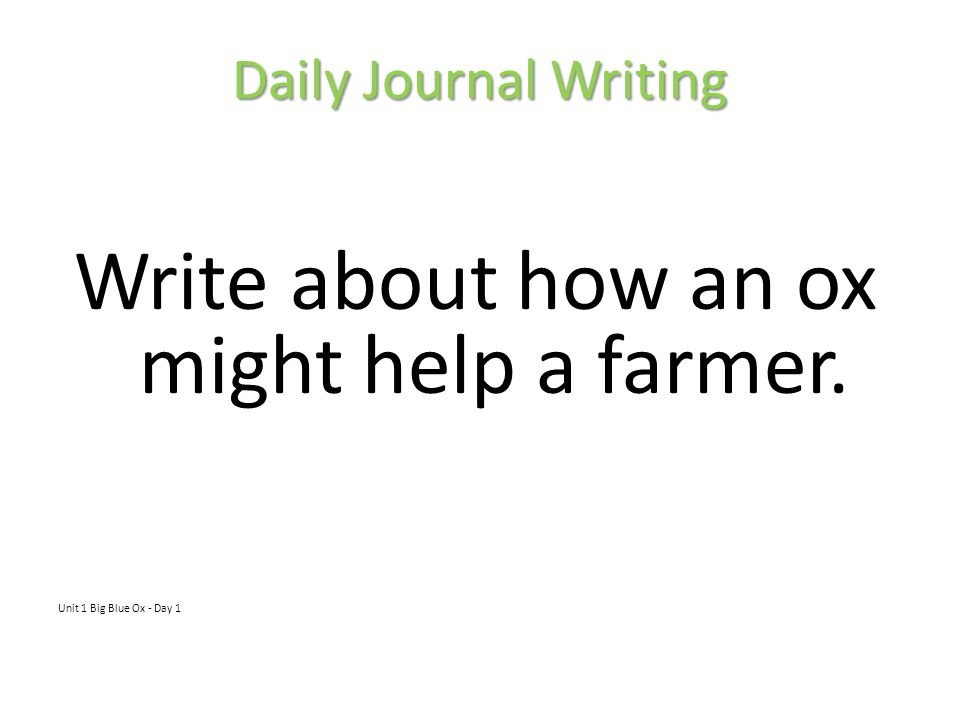 Write about how an ox might help a farmer.