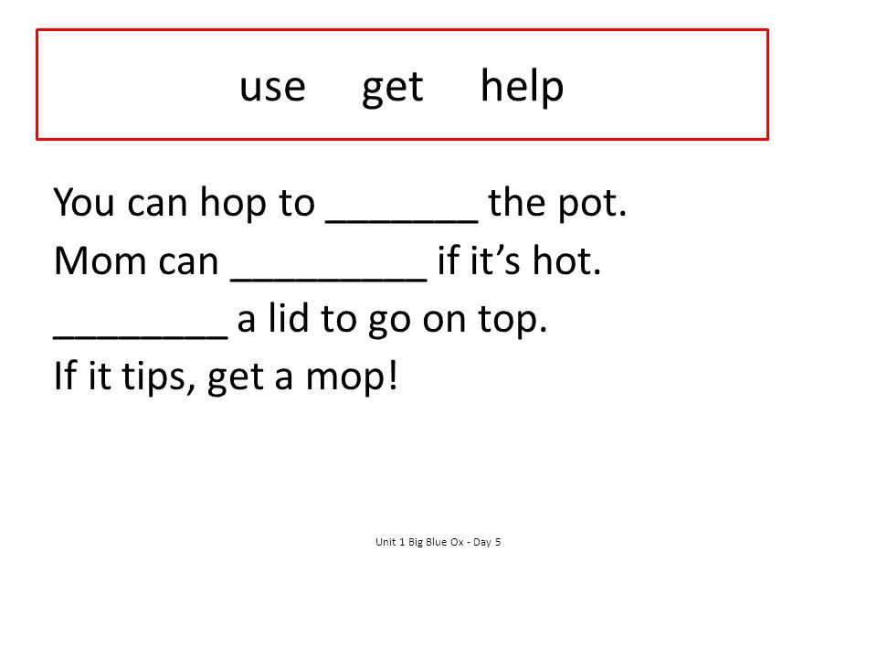 use get help You can hop to _______ the pot.