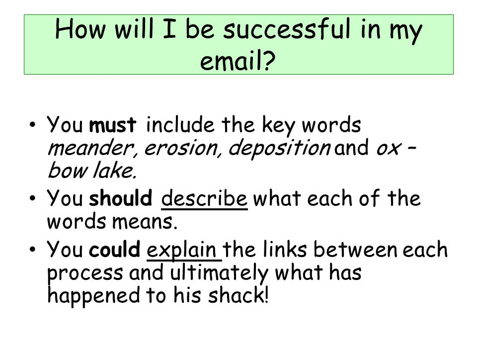 How will I be successful in my email
