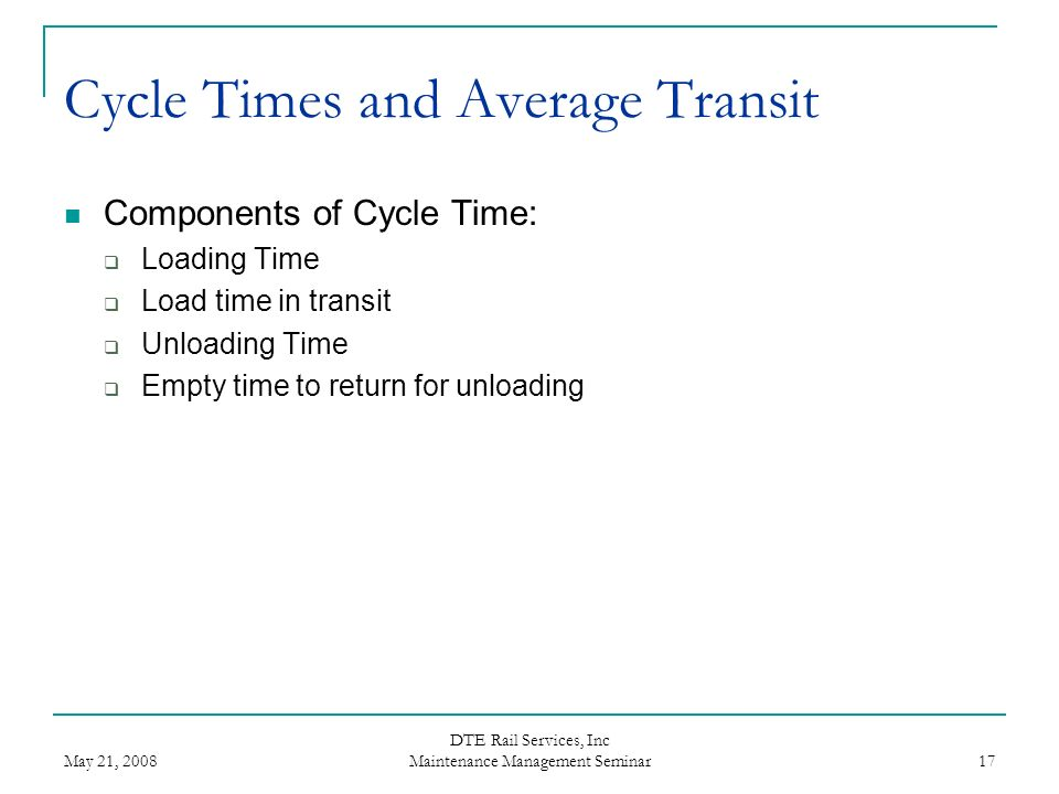 Cycle Times and Average Transit