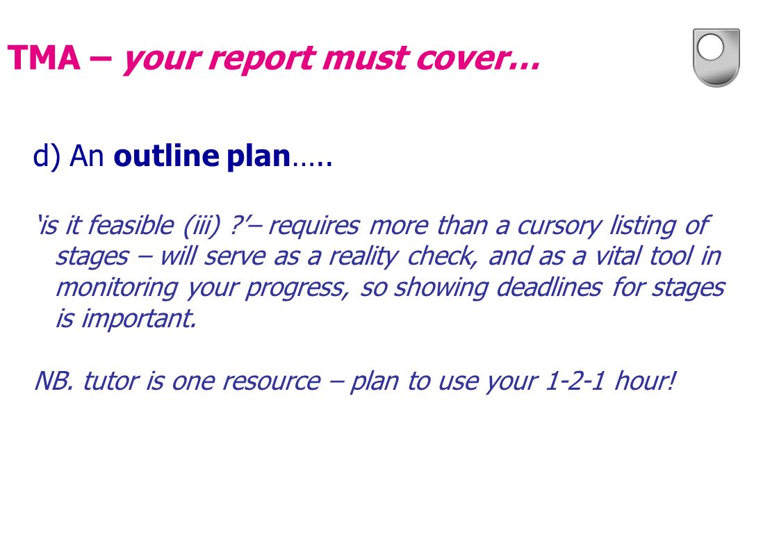 TMA – your report must cover…