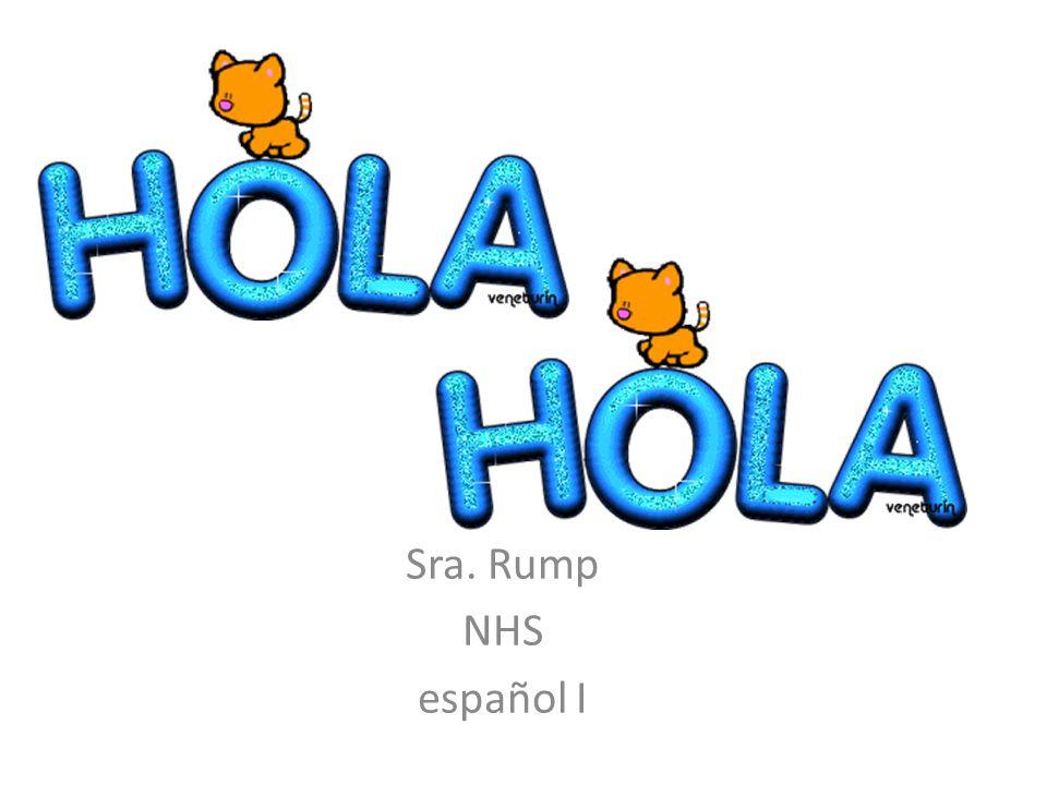 Yaz Waters - Hola, Hola Unit - Day 3 Sra. Rump NHS español I