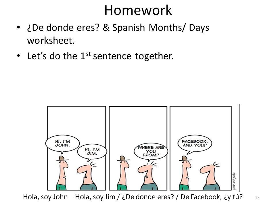 Homework ¿De donde eres & Spanish Months/ Days worksheet.