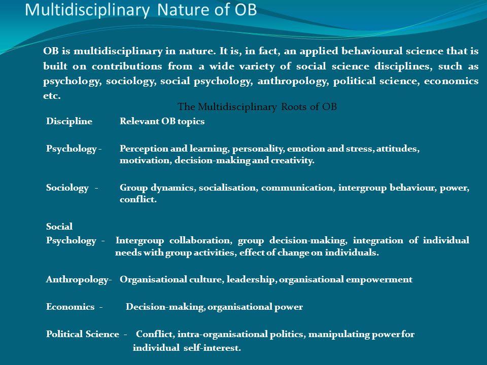 Multidisciplinary Nature of OB