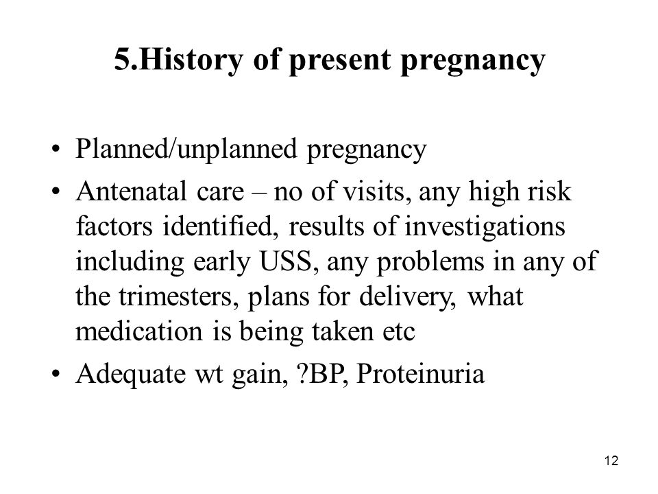 5.History of present pregnancy