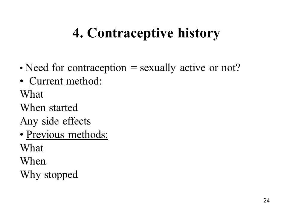 4. Contraceptive history