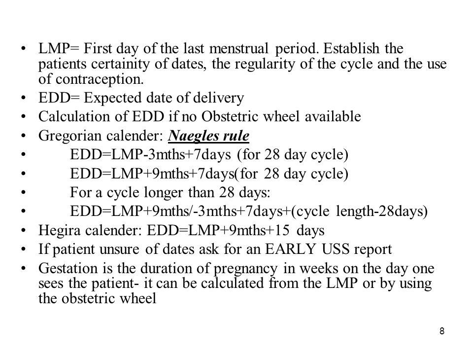 LMP= First day of the last menstrual period