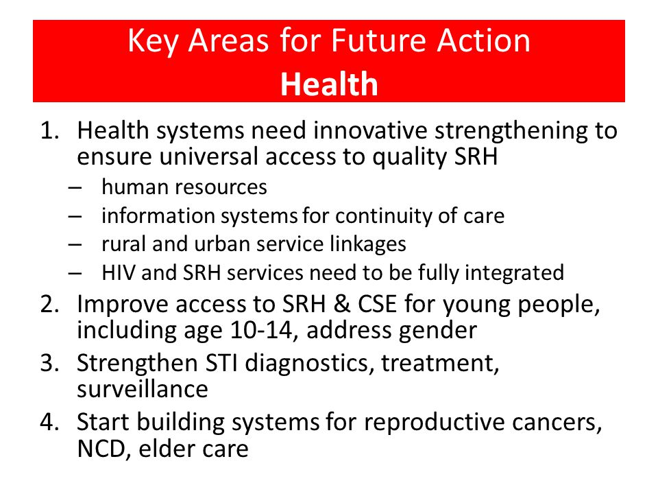 Key Areas for Future Action Health