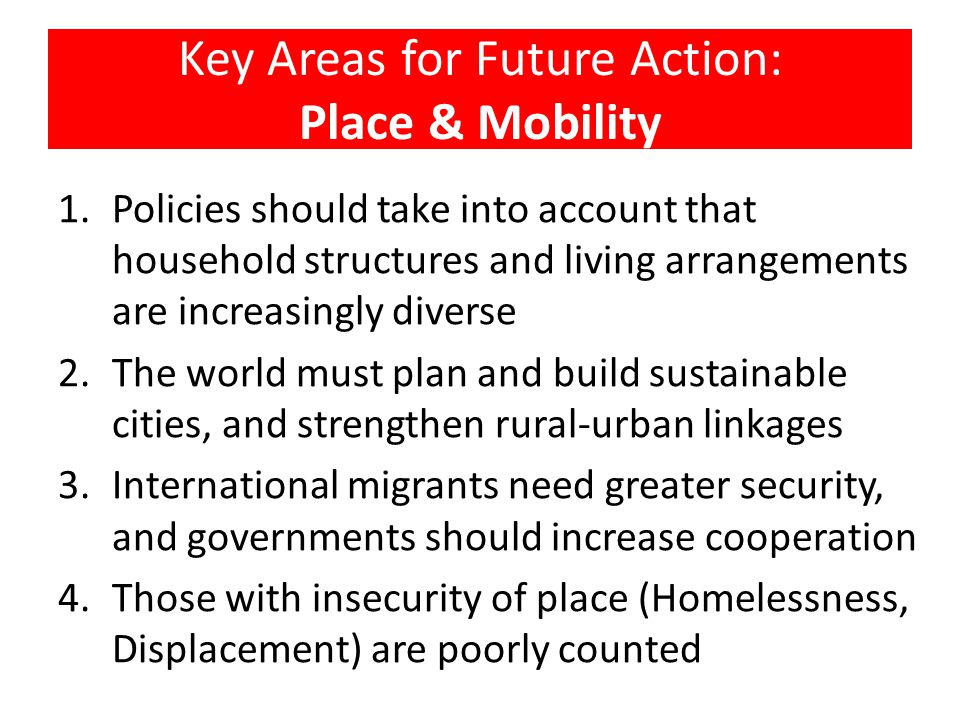 Key Areas for Future Action: Place & Mobility