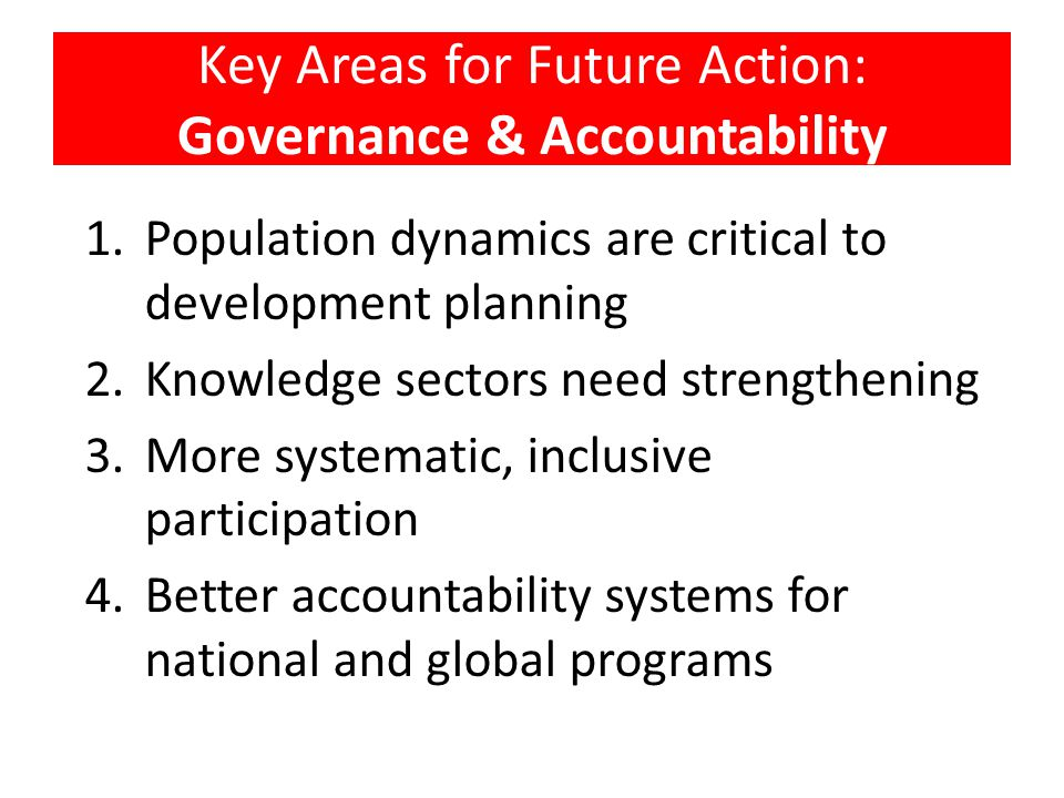 Key Areas for Future Action: Governance & Accountability
