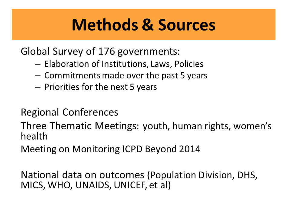 Methods & Sources Global Survey of 176 governments: