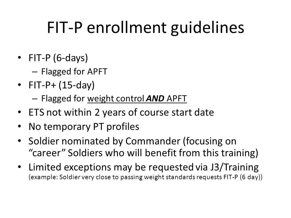 FIT-P enrollment guidelines