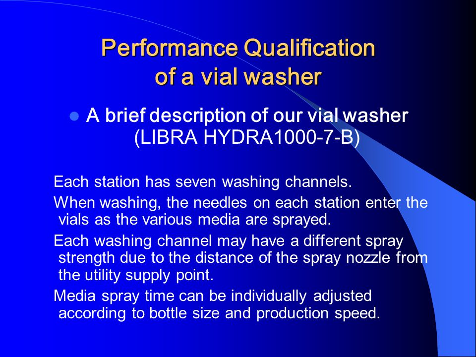 Performance Qualification of a vial washer