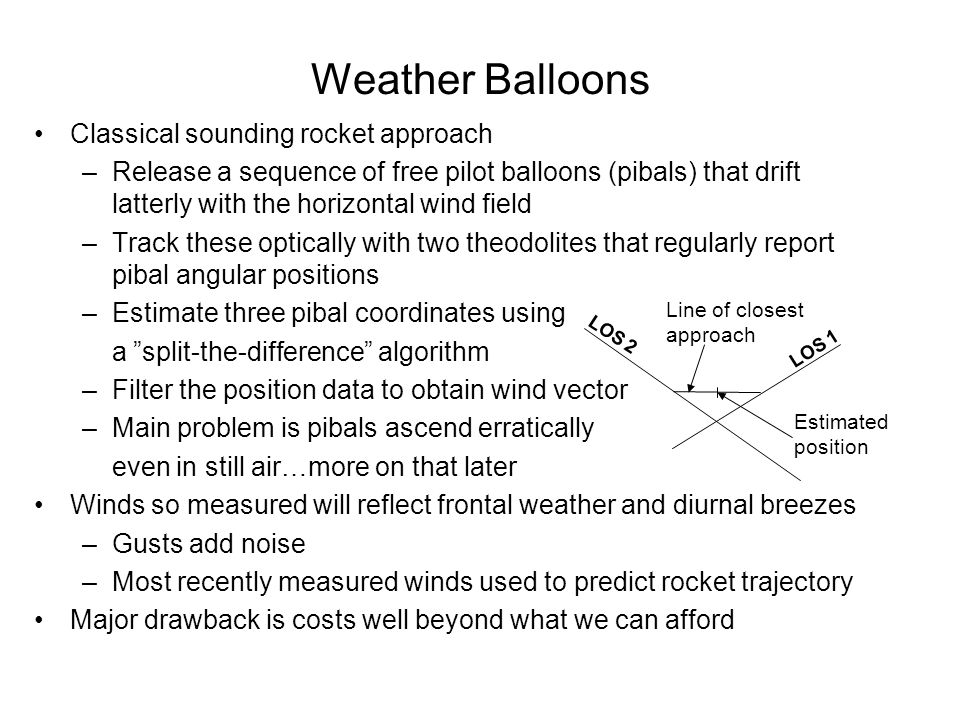 Weather Balloons Classical sounding rocket approach