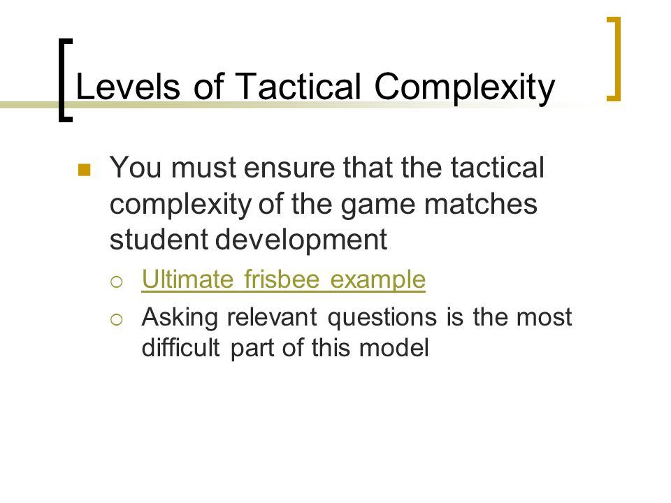 Levels of Tactical Complexity