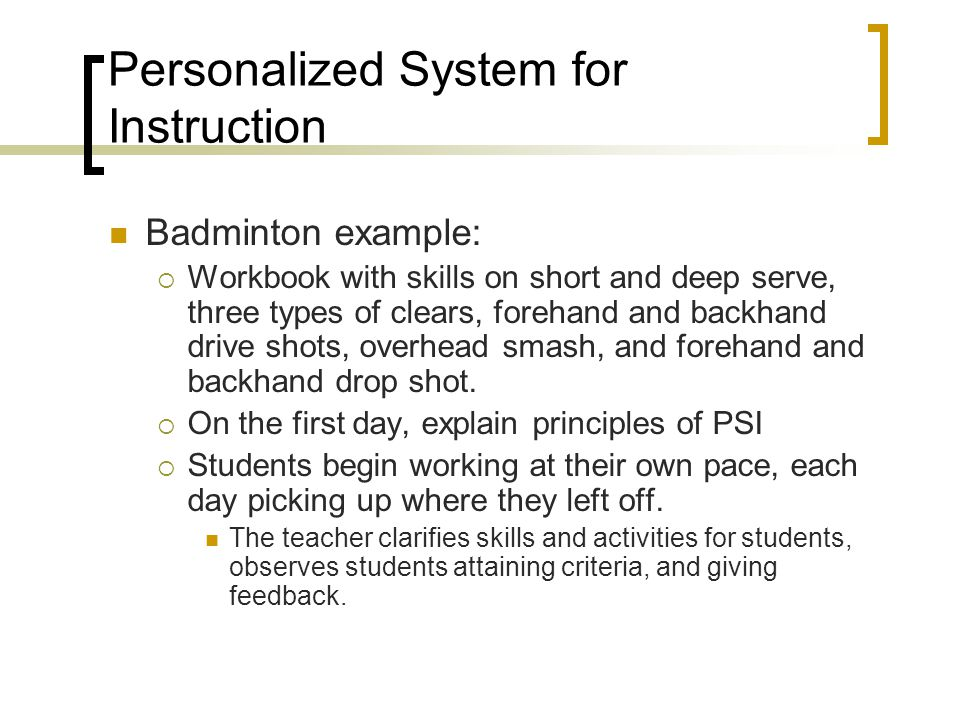 Personalized System for Instruction
