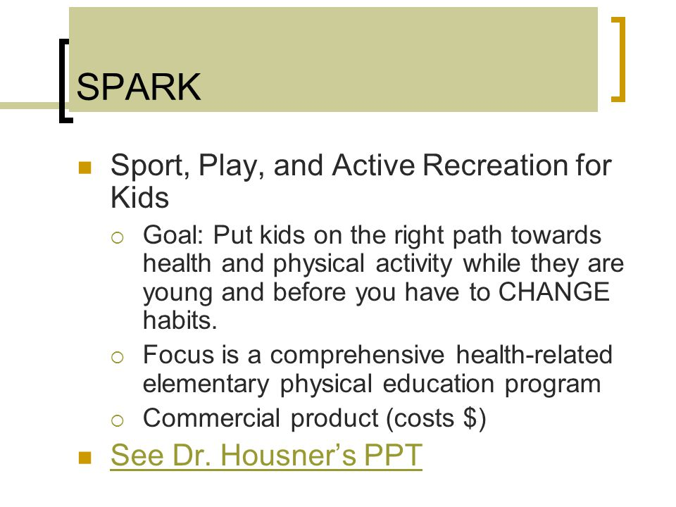SPARK Sport, Play, and Active Recreation for Kids