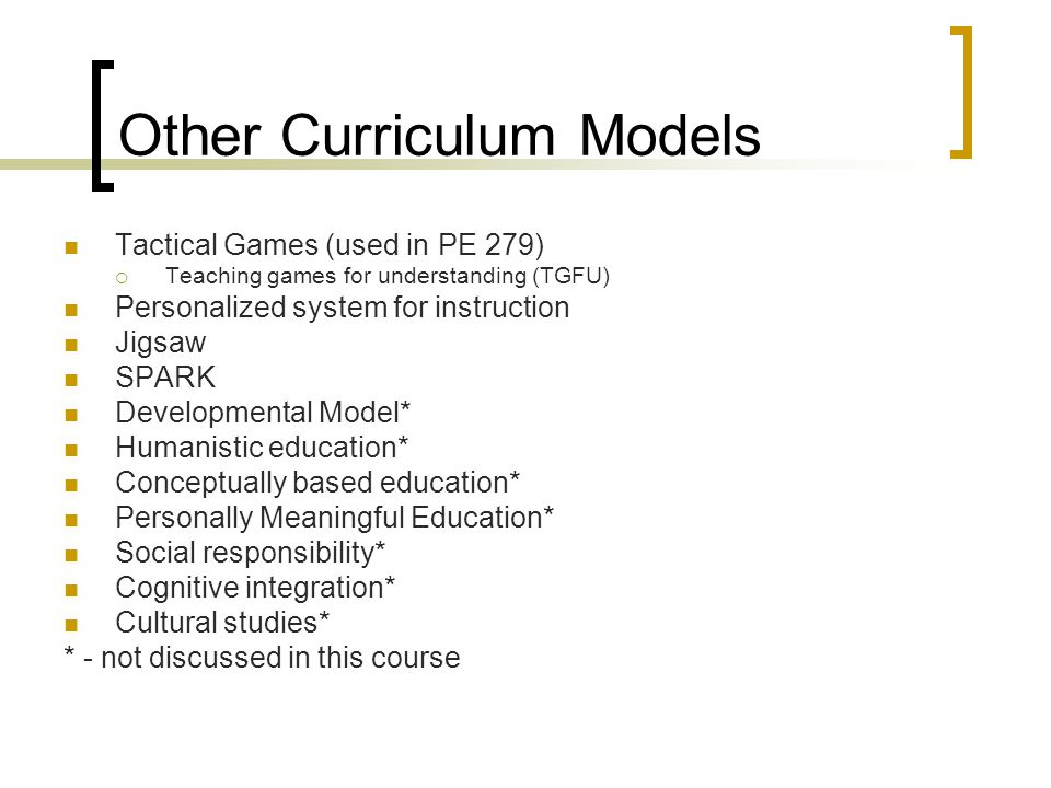 Other Curriculum Models