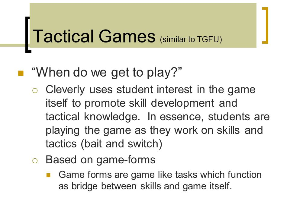 Tactical Games (similar to TGFU)