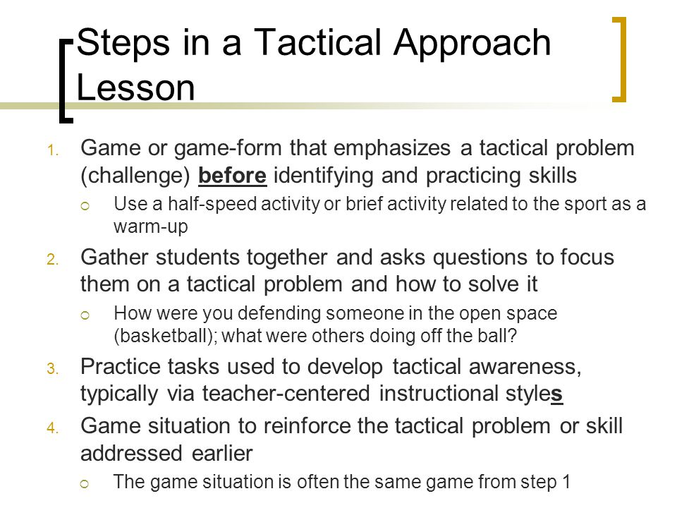 Steps in a Tactical Approach Lesson