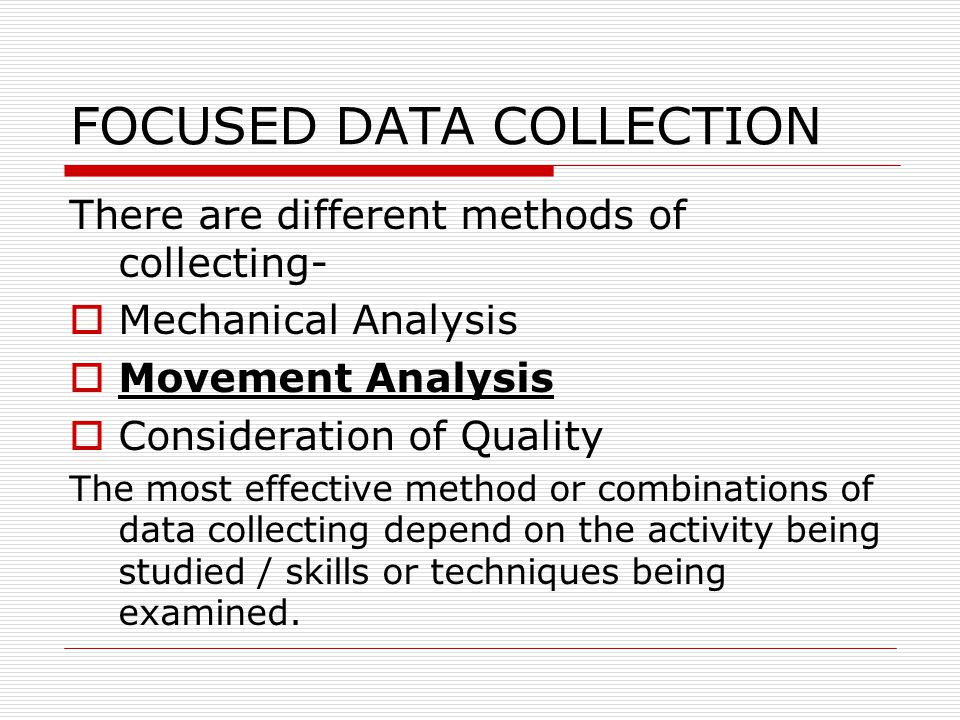 FOCUSED DATA COLLECTION