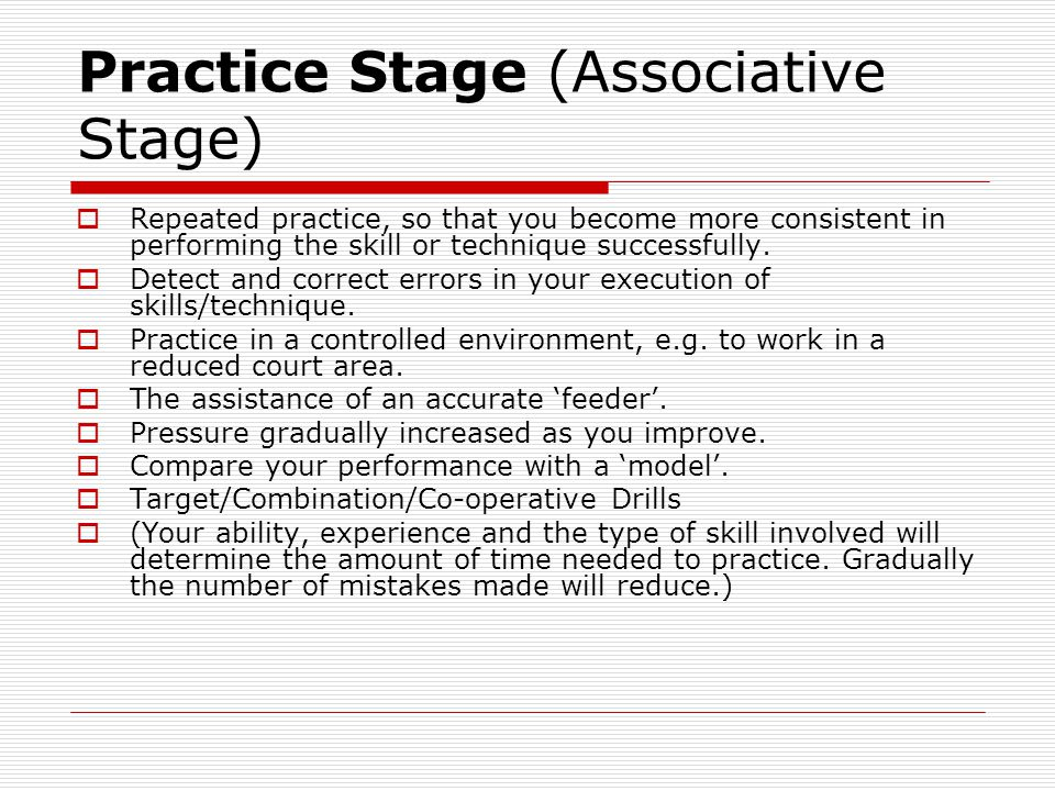 Practice Stage (Associative Stage)