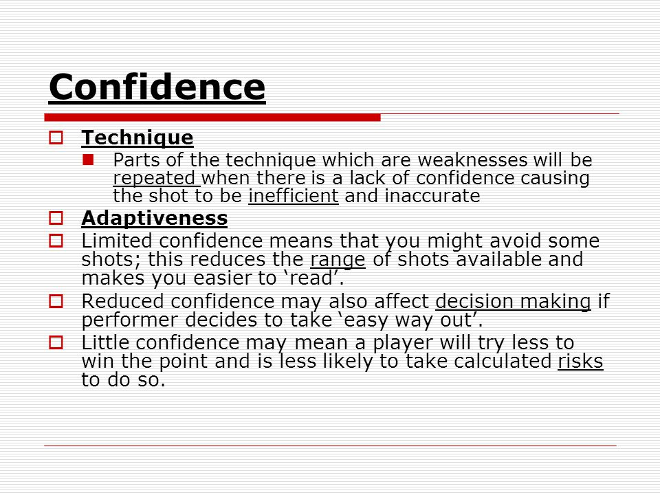 Confidence Technique Adaptiveness