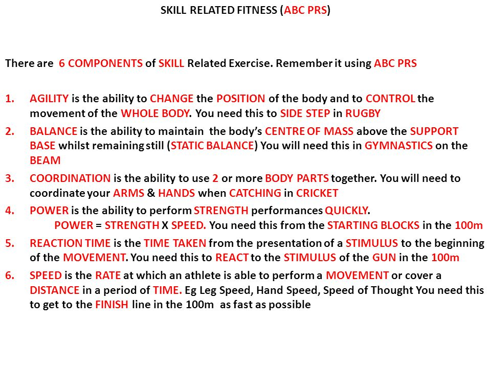 SKILL RELATED FITNESS (ABC PRS)