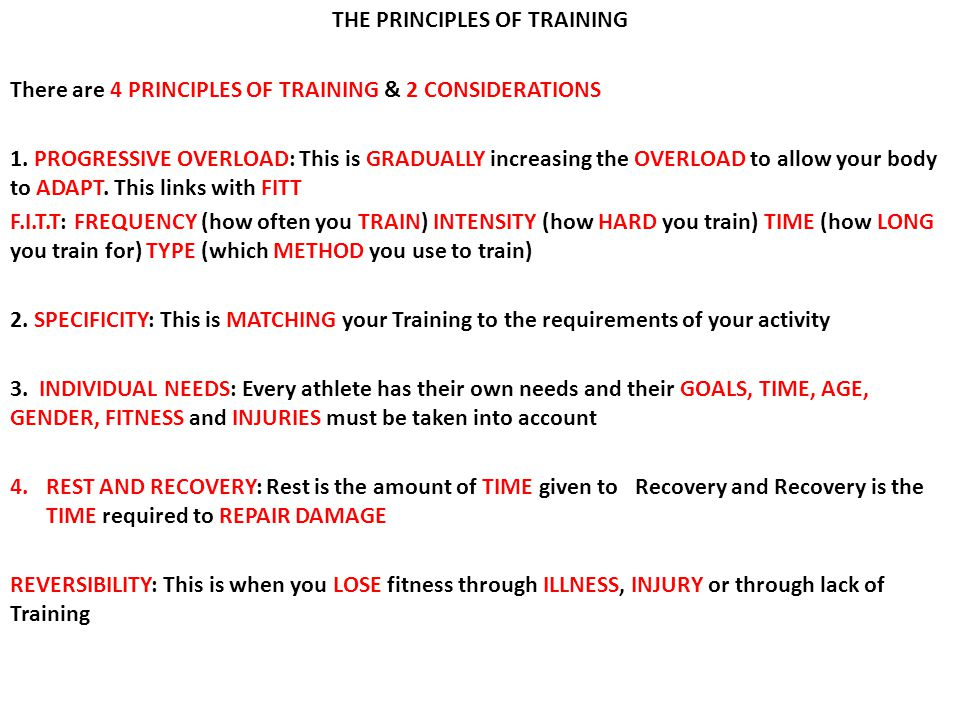 THE PRINCIPLES OF TRAINING