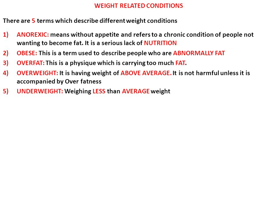 WEIGHT RELATED CONDITIONS