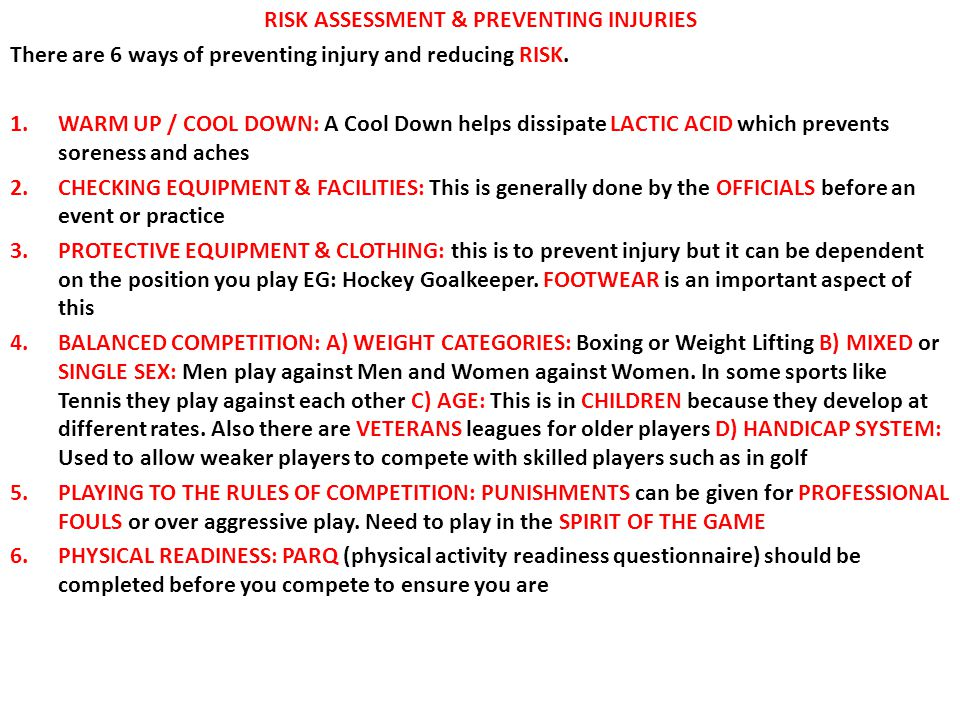 RISK ASSESSMENT & PREVENTING INJURIES