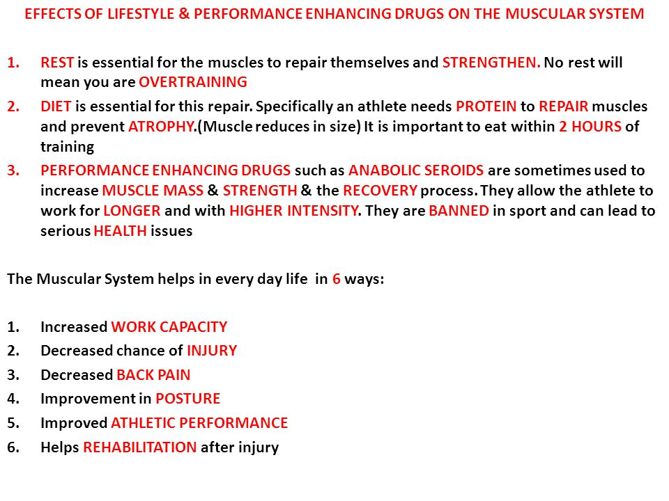EFFECTS OF LIFESTYLE & PERFORMANCE ENHANCING DRUGS ON THE MUSCULAR SYSTEM