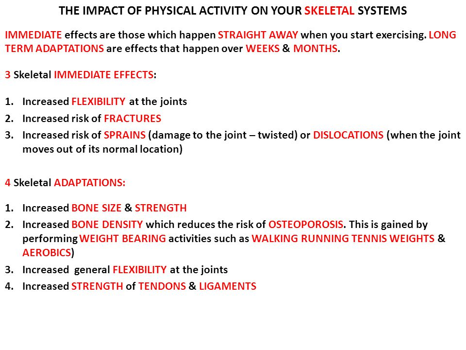 THE IMPACT OF PHYSICAL ACTIVITY ON YOUR SKELETAL SYSTEMS