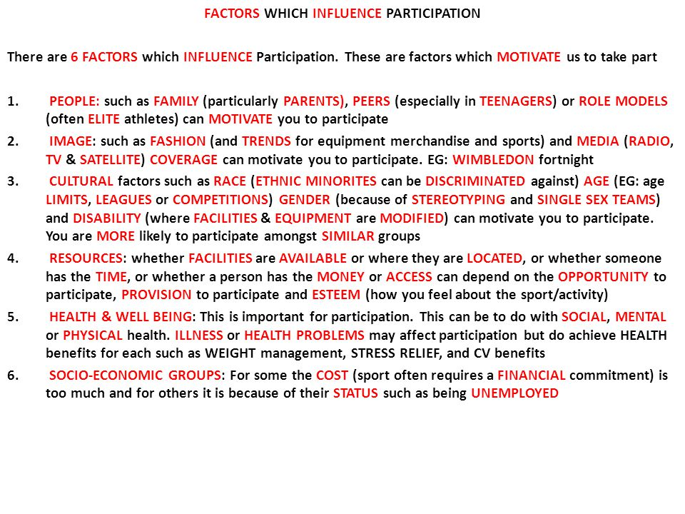 FACTORS WHICH INFLUENCE PARTICIPATION