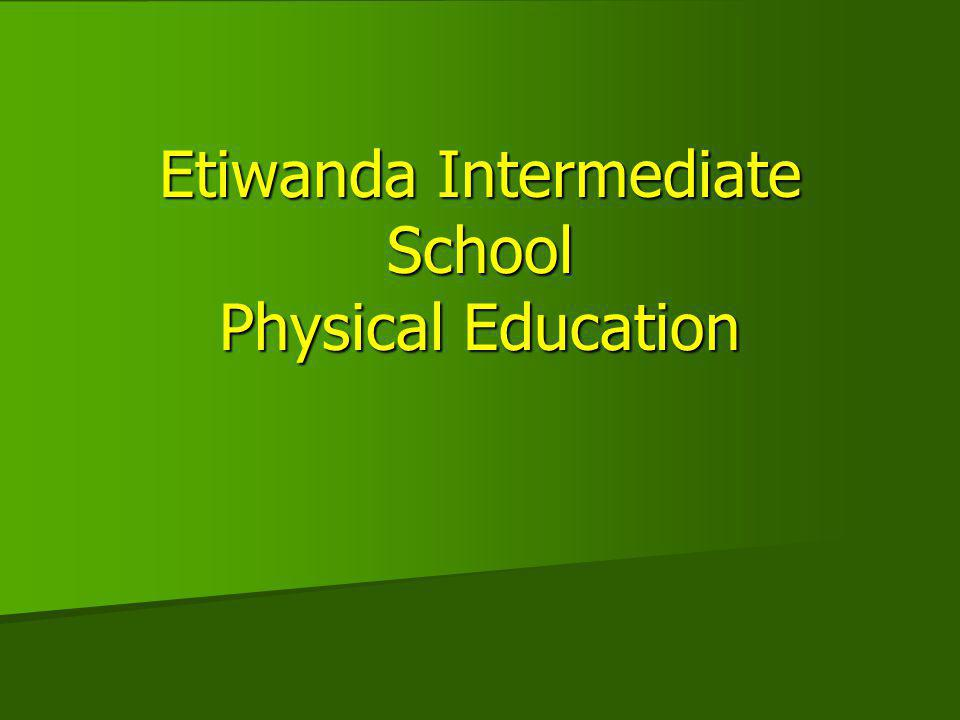 Etiwanda Intermediate School Physical Education