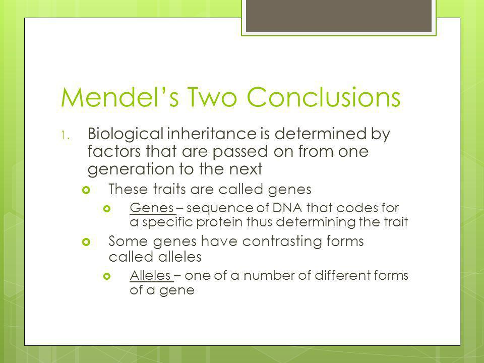 Mendel's Two Conclusions