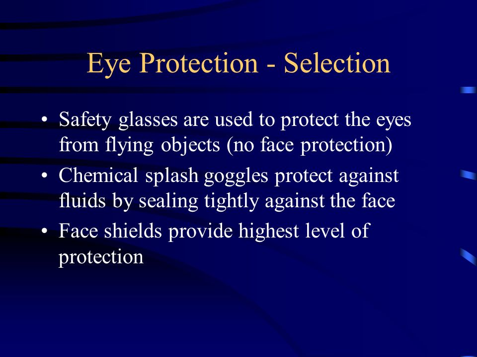 Eye Protection - Selection