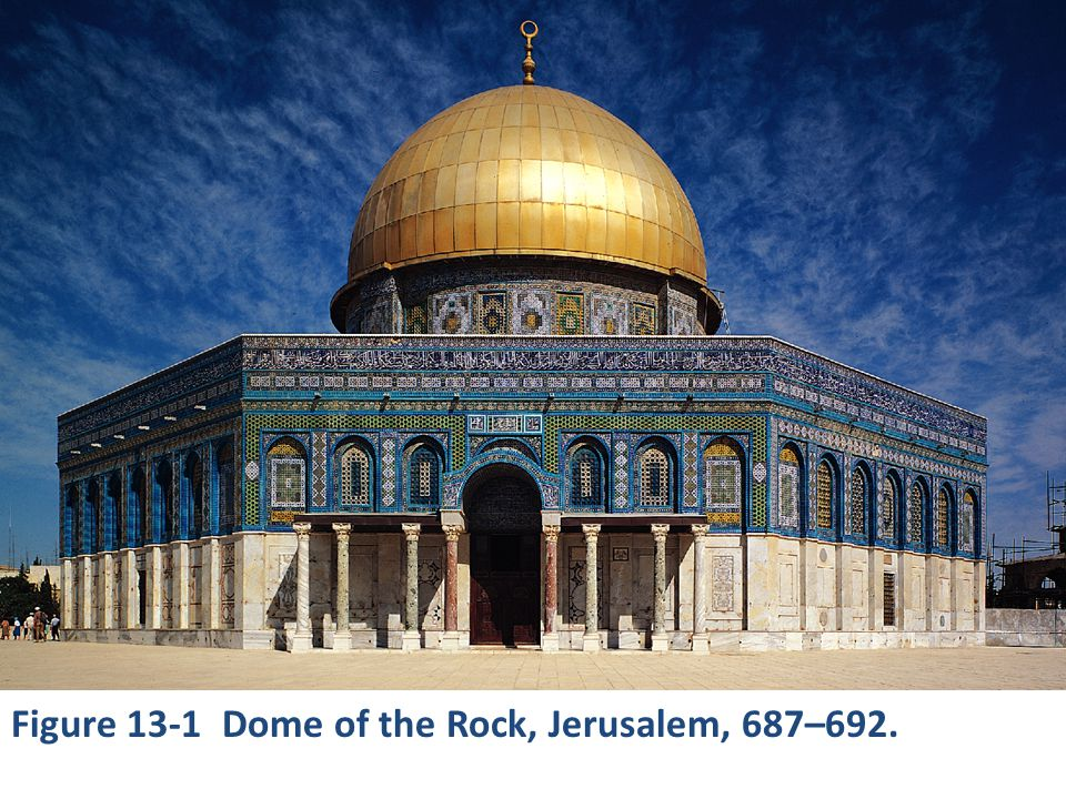 Figure 13-1 Dome of the Rock, Jerusalem, 687–692.