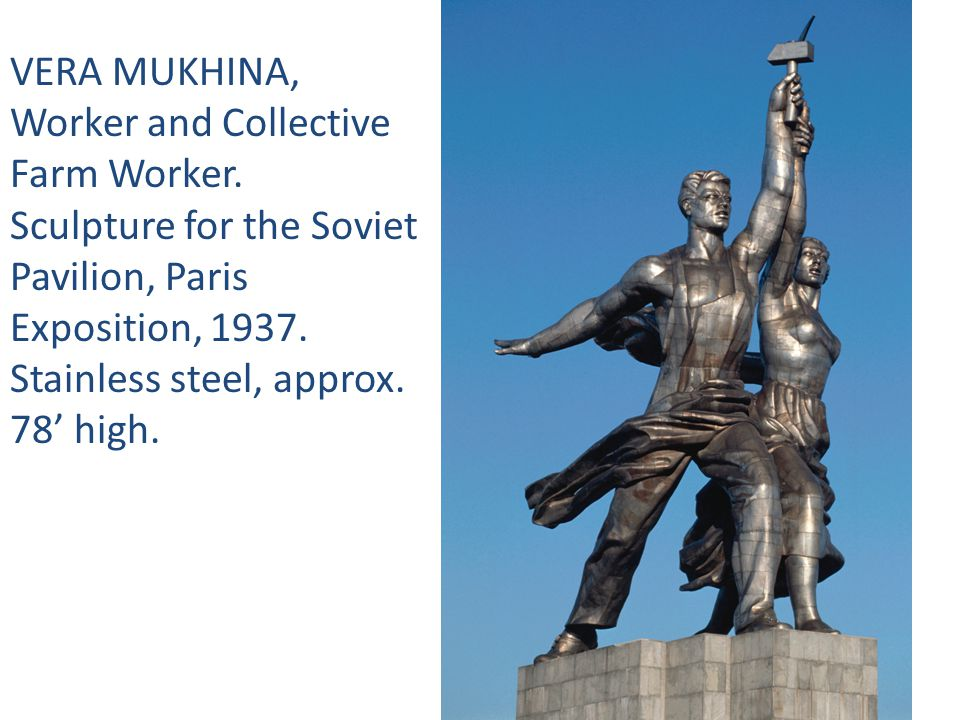 VERA MUKHINA, Worker and Collective Farm Worker