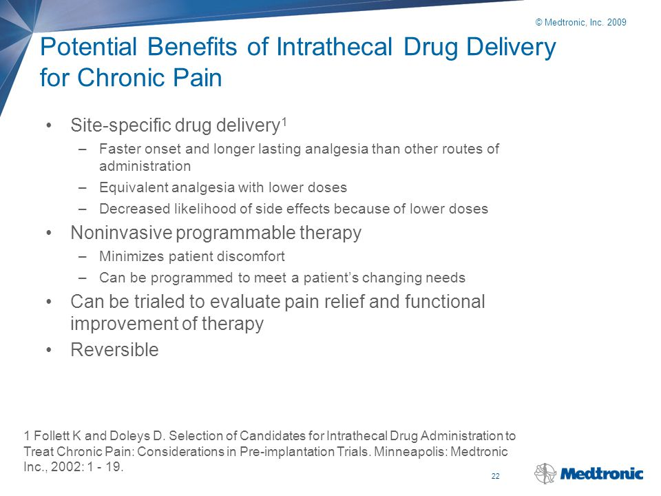 Potential Benefits of Intrathecal Drug Delivery for Chronic Pain